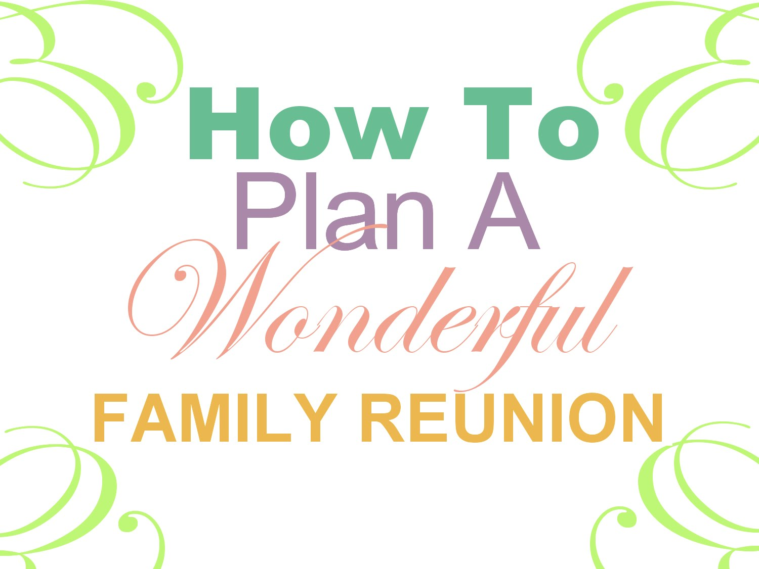 Your-Quick-Guide-to-Organizing-a-Family-Reunion